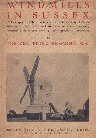 Front Cover of Windmills In Sussex by The Rev. Peter Hemming M.A.